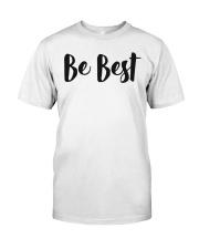 Be Best Tee Shirt Premium Fit Mens Tee thumbnail