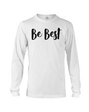 Be Best Tee Shirt Long Sleeve Tee thumbnail