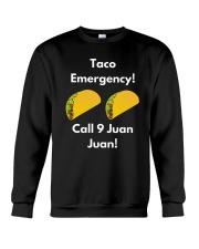 Taco Emergency Call 9 Juan Juan Shirt Crewneck Sweatshirt thumbnail