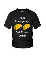 Taco Emergency Call 9 Juan Juan Shirt Youth T-Shirt thumbnail