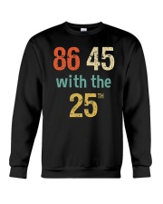 86 45 with the 25th Retro Vintage Shirt Crewneck Sweatshirt tile