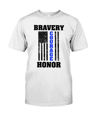 Bravery Courage Honor Police T-Shirt