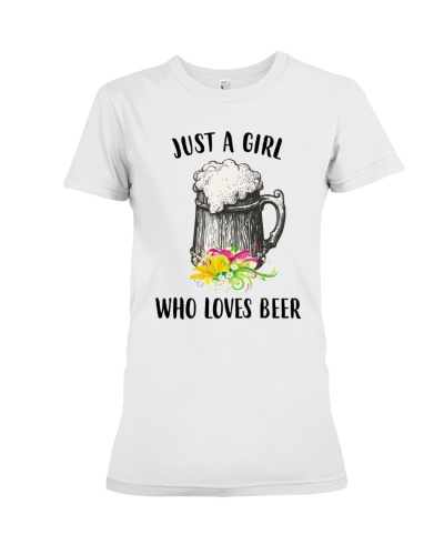 Just A Girl Who Loves Beer Unisex Shirt