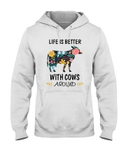 Life is Better With Cows Around Shirt Hooded Sweatshirt thumbnail