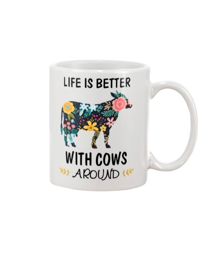 Life is Better With Cows Around Shirt