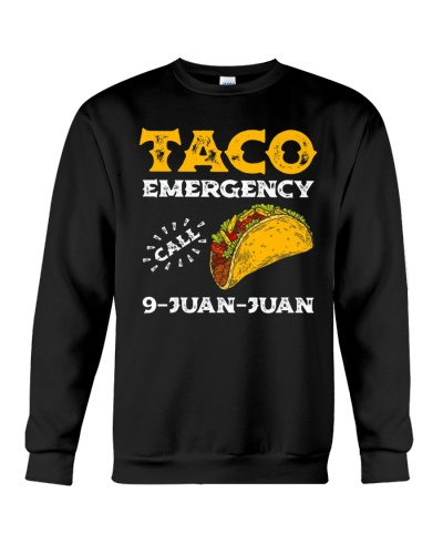 Taco Emergency Call 9 Juan Juan Shirt