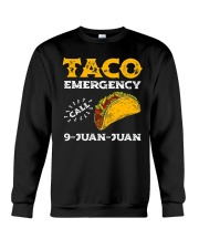 Taco Emergency Call 9 Juan Juan Shirt Crewneck Sweatshirt thumbnail