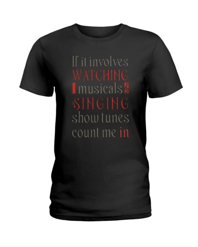 If It Involves Musical Funny T-Shirt