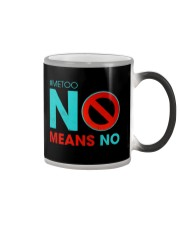 No Means No and Me Too T-Shirt Color Changing Mug thumbnail