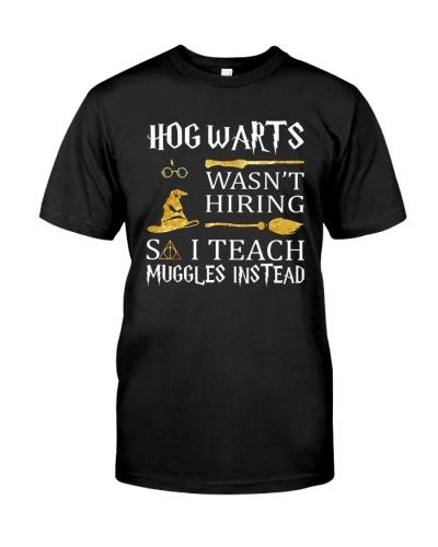 Funny Halloween I Teach Muggles Instead TShirt