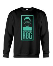 Notorious RBG Shirt Crewneck Sweatshirt thumbnail