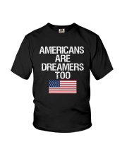 Americans Are Dreamers Unisex T-Shirt Youth T-Shirt thumbnail