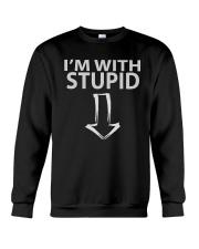 I'm With Stupid Shirts Crewneck Sweatshirt thumbnail