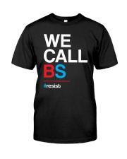 We Call BS T-Shirt Classic T-Shirt tile