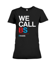 We Call BS T-Shirt Premium Fit Ladies Tee front