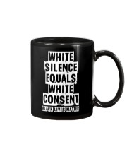 White Silence White Consent Black Lives Matter Tee Mug thumbnail