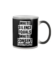 White Silence White Consent Black Lives Matter Tee Color Changing Mug thumbnail