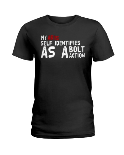 My AR15 Self Identifies Pro Gun Shirt