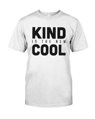 Kind Is The New Cool Gift 2017 Tee Shirt