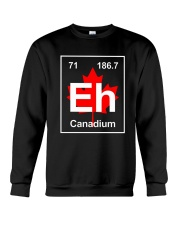 Eh Canadium Funny Best Gift For Team Canada Shirt Crewneck Sweatshirt thumbnail