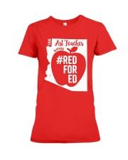Arizona Teacher Tee Shirt Red For Ed Premium Fit Ladies Tee front