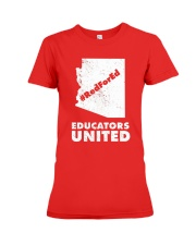 Red For Ed Educators United T-Shirt Premium Fit Ladies Tee front