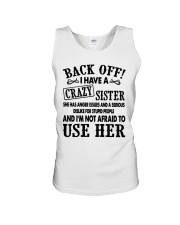Back Off I Have A Crazy Sister Gift Shirt Unisex Tank tile