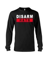 Disarm Hate Gun Control Shirt Long Sleeve Tee thumbnail