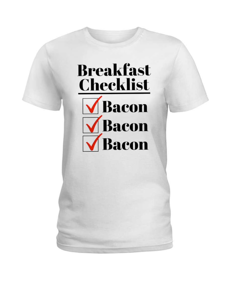Breakfast Checklist Funny T-Shirt Ladies T-Shirt