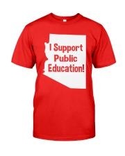 I Support Public Education T-Shirt Classic T-Shirt thumbnail