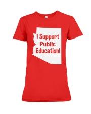 I Support Public Education T-Shirt Premium Fit Ladies Tee front