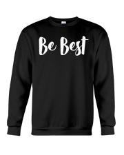 Be Best T-Shirt Crewneck Sweatshirt thumbnail