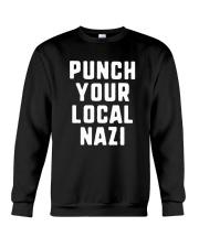 Punch Your Local Nazi T-Shirt Crewneck Sweatshirt thumbnail