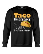 Taco Emergency Call 9 Juan Juan Tee Crewneck Sweatshirt thumbnail