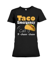 Taco Emergency Call 9 Juan Juan Tee Premium Fit Ladies Tee front
