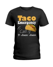 Taco Emergency Call 9 Juan Juan Tee Ladies T-Shirt tile