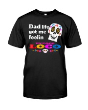 Dad Life Feelin' Un Poco Loco Tee Shirt Classic T-Shirt thumbnail