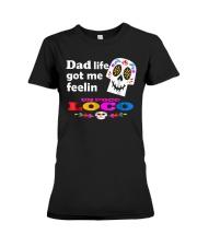 Dad Life Feelin' Un Poco Loco Tee Shirt Premium Fit Ladies Tee front