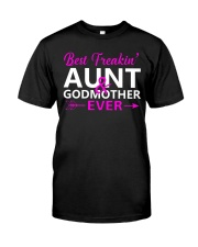 Freakin Aunt And Godmother Shirt Classic T-Shirt thumbnail