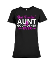 Freakin Aunt And Godmother Shirt Premium Fit Ladies Tee thumbnail