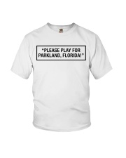 Please Play For Parkland Florida T-Shirt Youth T-Shirt thumbnail
