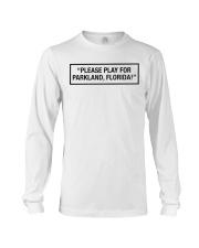 Please Play For Parkland Florida T-Shirt Long Sleeve Tee thumbnail