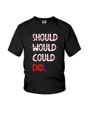 Should Would Could Did T-Shirt Youth T-Shirt thumbnail