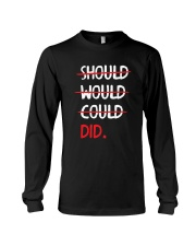 Should Would Could Did T-Shirt Long Sleeve Tee thumbnail