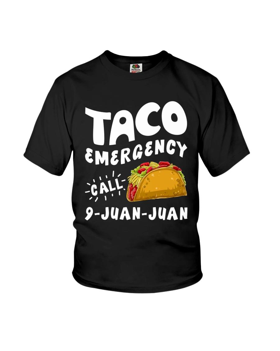 Taco Emergency Call 9 Juan Juan T-Shirt Youth T-Shirt