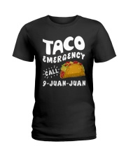 Taco Emergency Call 9 Juan Juan T-Shirt Ladies T-Shirt thumbnail