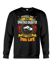 Asshole Dad And Smartass Daughter Shirt Crewneck Sweatshirt thumbnail