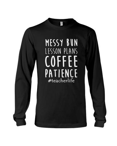 Messy Bun Lesson Plans Coffee Patience Tee Shirt