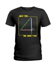 May The 4th Be With U You Funny Shirt Ladies T-Shirt thumbnail
