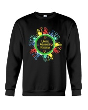 Anti Racism T Shirt Unite Against Racism Crewneck Sweatshirt thumbnail